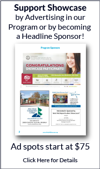 Support Showcase by Advertising in our Program or by becoming a Headline Sponsor! Ad spots start at $75.